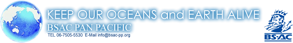 BSAC-Diving for divers/KEEP OUR OCEANS and EARTH ALIVE BSAC PAN PACIFIC TEL 06-6245-3890  E-Mail info@bsac-pp.org